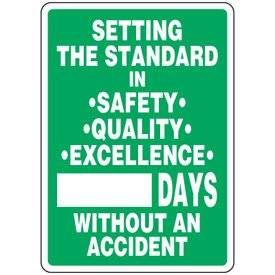Adhesive Vinyl Setting The Safety Standard Scoreboard Sign - 14h x 10w SETTING THE STANDARD IN SAFETY QUALITY EXCELLENCE ___ DAYS WITHOUT AN