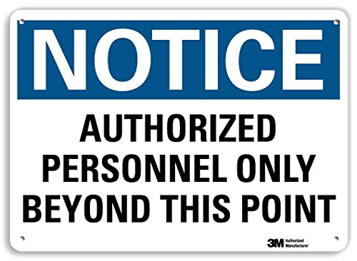 SmartSign by Lyle U5-1079-RA_14X10 NOTICE AUTHORIZED PERSONNEL ONLY BEYOND THIS POINT Reflective Recycled Aluminum Sign 14 x 10